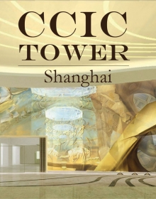 CCIC Tower, Shanghai, China